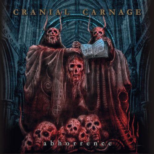 Cranial Carnage - Abhorrence (2017)