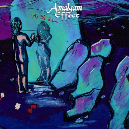 Amalgam Effect - As We Were (2017)