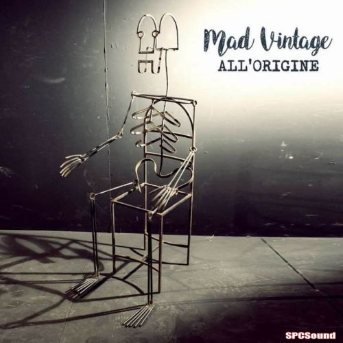 Mad Vintage - All'origine (2017)