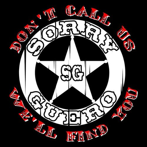 Sorry Guero - Don't Call Us We'll Find You (2017)