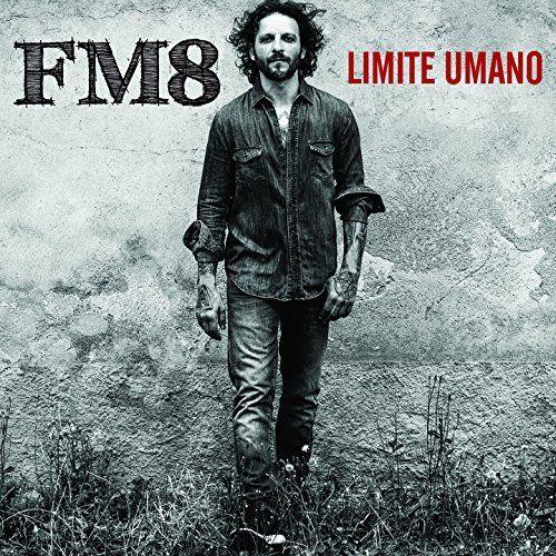 FM8 - Limite umano (2017)