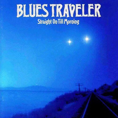 Blues Traveler - Straight On Till Morning (1997)