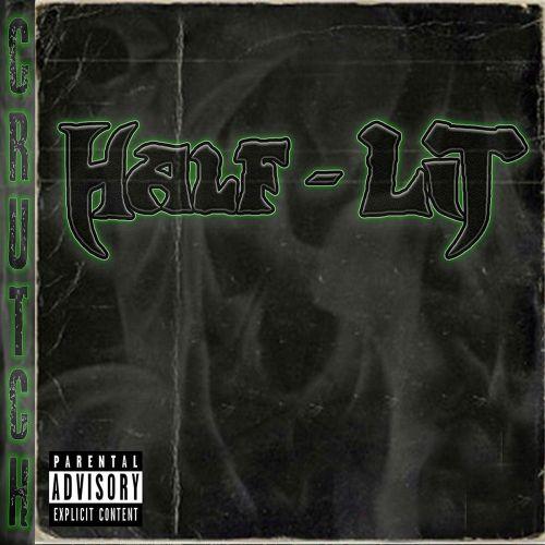 Half-Lit - Crutch (2017)