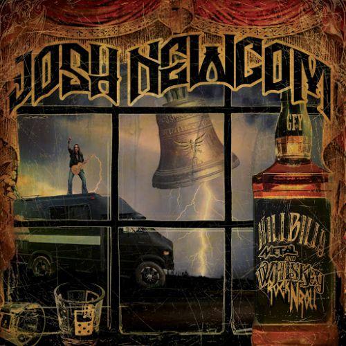Josh Newcom - Hillbilly Metal & Whiskey Rock n Roll (2017)