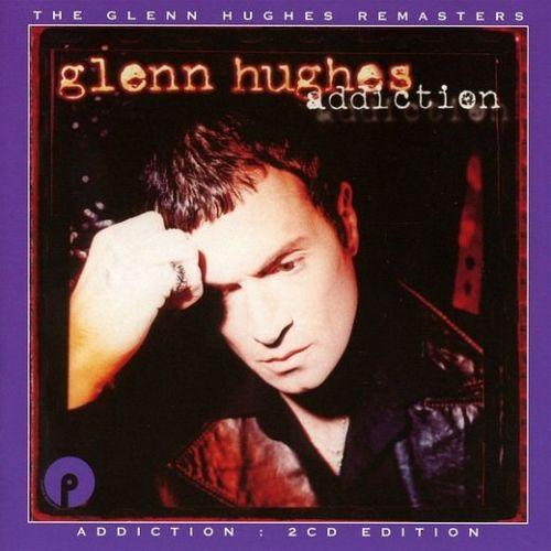 Glenn Hughes - Addiction [2CD Remastered Expanded Edition] (2017)