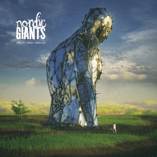 Nordic Giants - Amplify Human Vibration (2017)