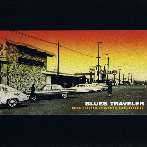 Blues Traveler - North Hollywood Shootout (2008)