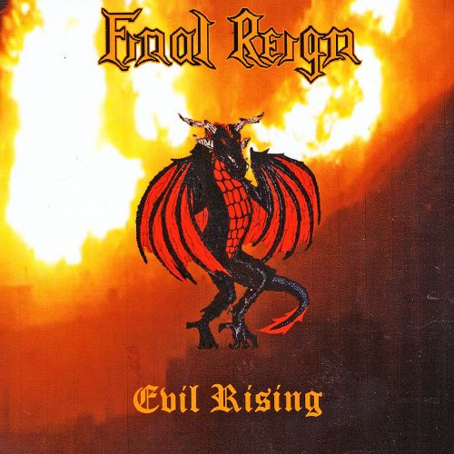 Final Reign - Evil Rising (2017)