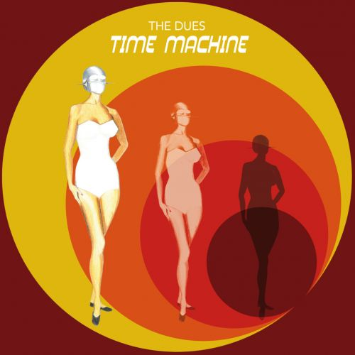 The Dues - Time Machine (2017)