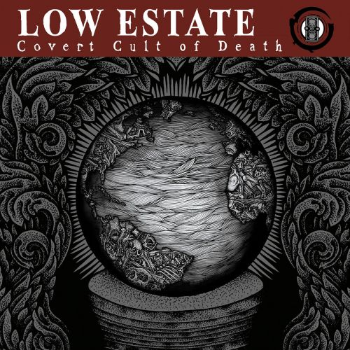 Low Estate - Covert Cult of Death (2017)