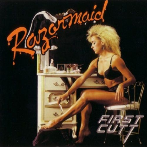 Razormaid - First Cutt [Reissue 2000] (1987)