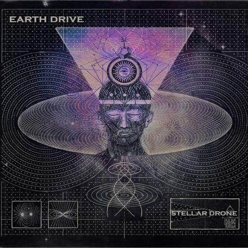 Earth Drive - Stellar Drone (2017)