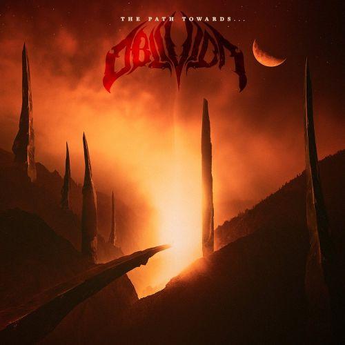 Oblivion - The Path Towards... (2017)