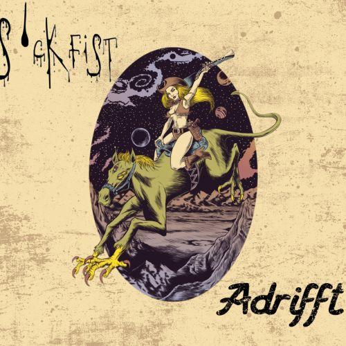 Sickfist - Adrifft (2017)