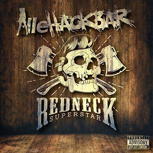 AlleHackbar - Redneck Superstar (2017)