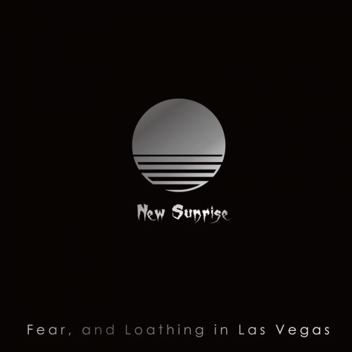 Fear, And Loathing In Las Vegas - New Sunrise (2017)