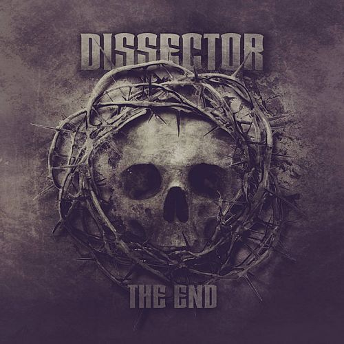 Dissector - The End [EP] (2017)