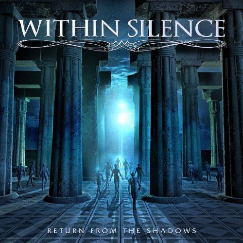 Within Silence - Return From The Shadows (2017)