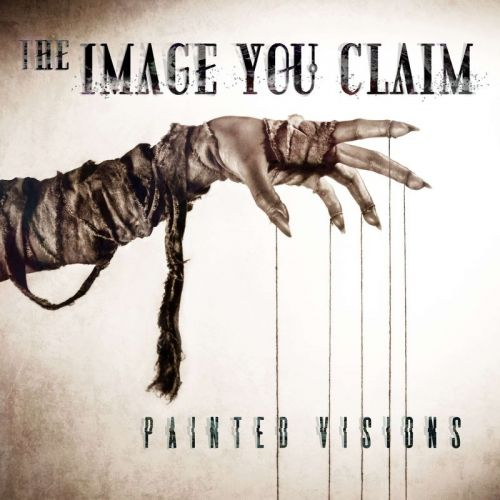 The Image You Claim - Painted Visions (2017)