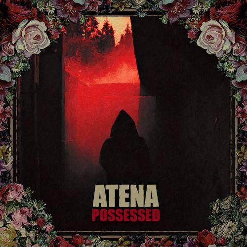Atena - Possessed (2017)