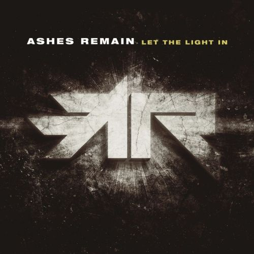 Ashes Remain - Let the Light In (2017)
