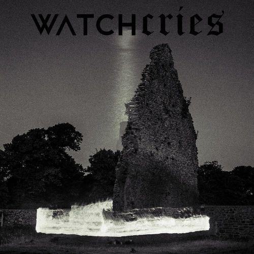 Watchcries - Wraith (2017)