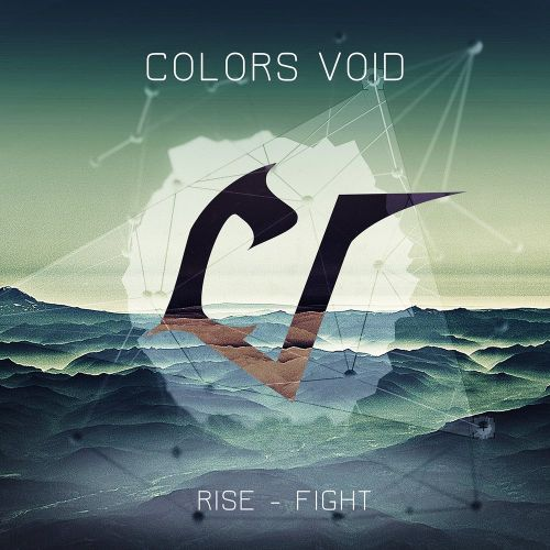 Colors Void - Rise - Fight (2017)