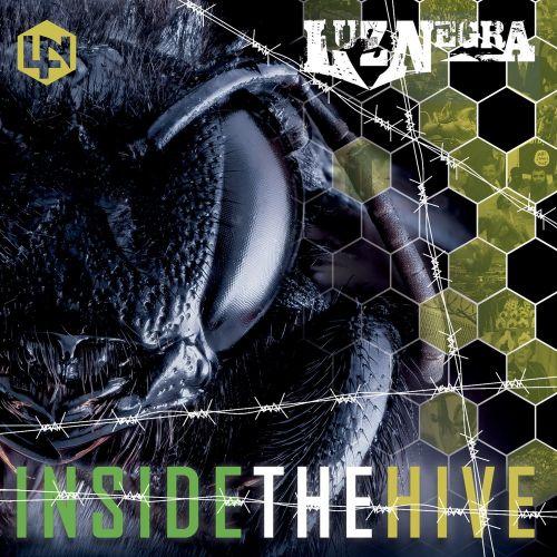LuzNegra - Inside The Hive (2017)