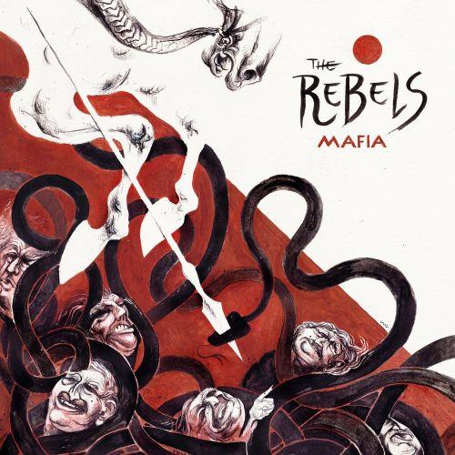 The Rebels - Mafia (2017)