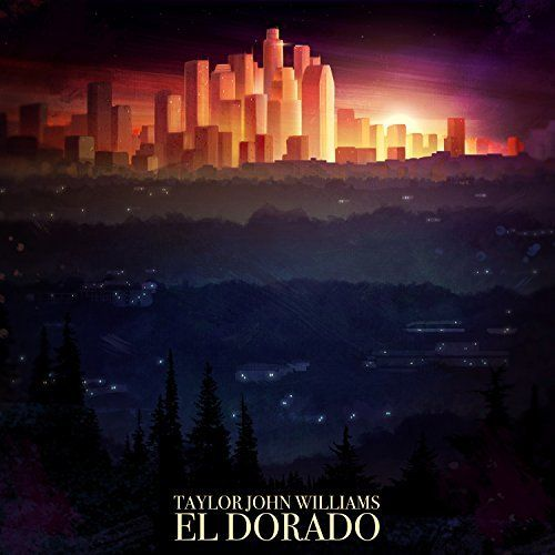 Taylor John Williams - El Dorado (2017)