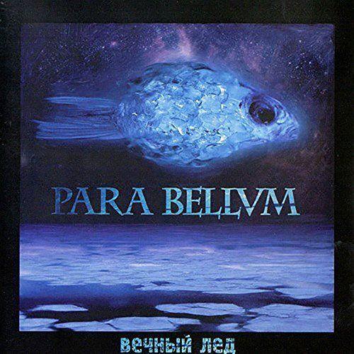 Para Bellvm - Вечный Лёд (2017)