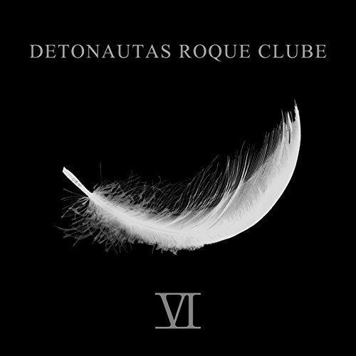 Detonautas Roque Clube - VI (2017)