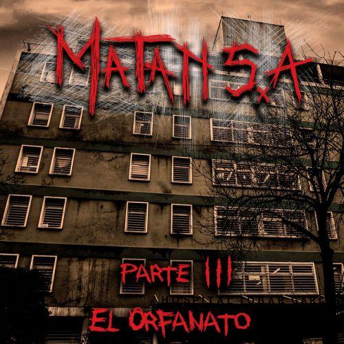 Matan S.A. - Parte III: El Orfanato (2017)