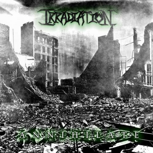 Irradiation - Annihilate (2017)