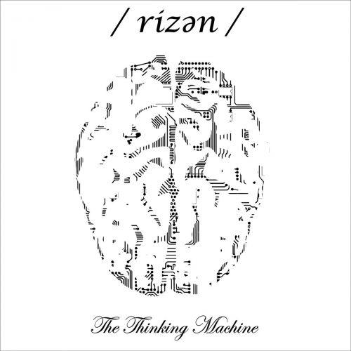 /Rizen/ - The Thinking Machine (2017)