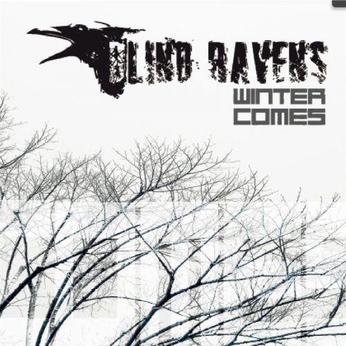 Blind Ravens - Winter Comes (2017)