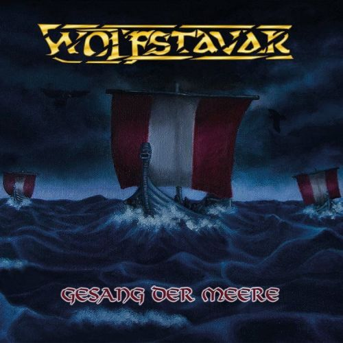 Wolfstavar - Gesang Der Meere (2017)