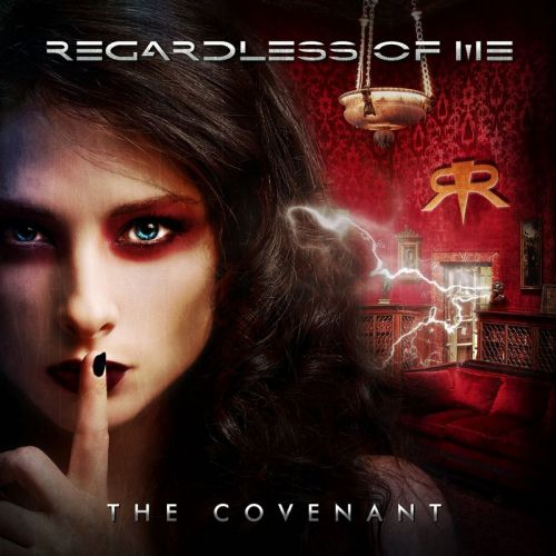 Regardless Of Me - The Covenant (2017)