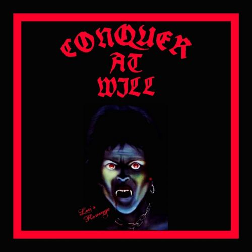 Conquer At Will - Lou's Revenge (2017)