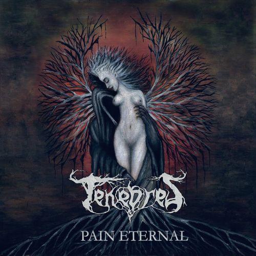 Tenebres - Pain Eternal (2017)