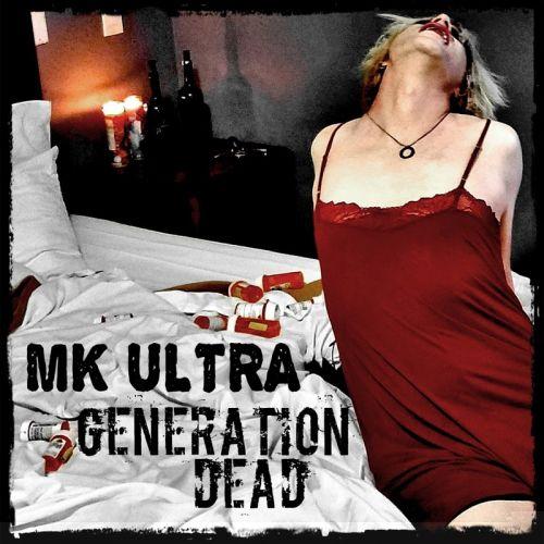 Mk Ultra - Generation Dead (2017)