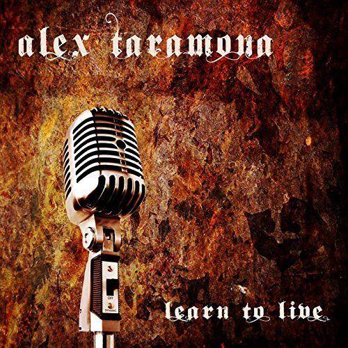 Alex Taramona - Learn to Live (2017)