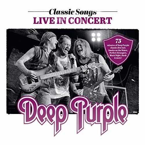 Deep Purple - Classic Songs Live In Concert (2017) (Live)