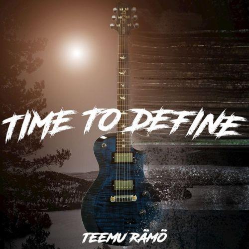 Teemu Rämö - Time To Define (2017)
