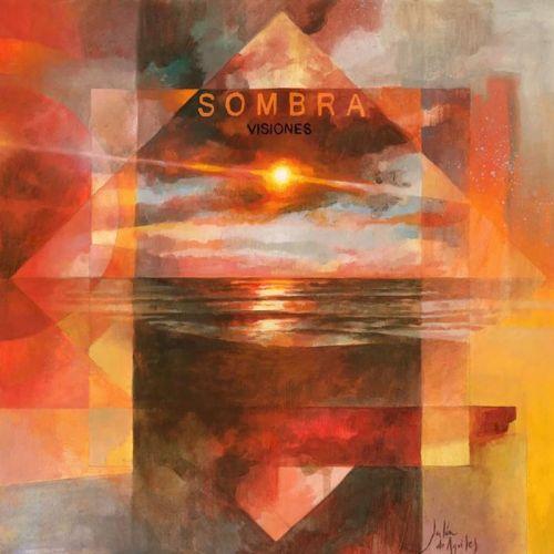 Sombra - Visiones (2017)