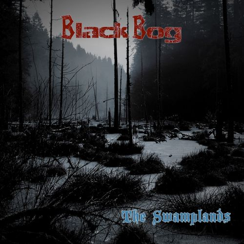 Black Bog - The Swamplands (2017)