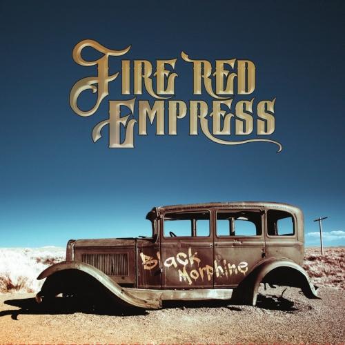 Fire Red Empress - Black Morphine (2017)