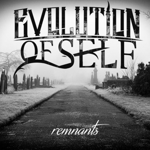 Evolution of Self - Remnants (EP) (2017)