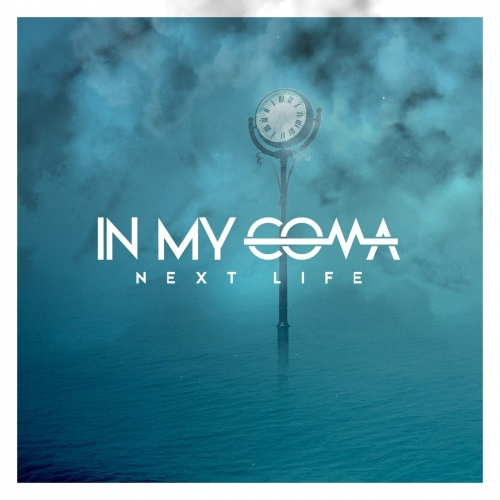 In My Coma - Next Life (2017)