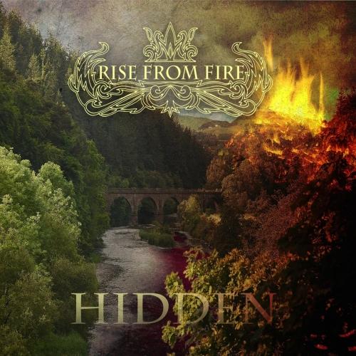 Rise from Fire - Hidden (2017)